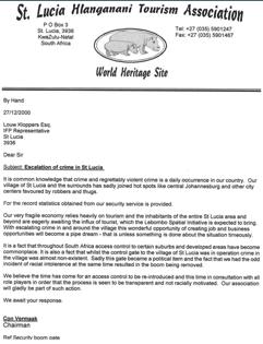 Document 2 : Ce document a été rédigé fin 2000 par l'association touristique de St Lucia (entre Richards Bay et Kosi Bay) à propos de la regrettable augmentation de la criminalité suite à l'abandon de la barrière de sécurité qui permettait de filtrer les allées et venues. Il semblerait que les habitants de St Lucia veulent « se préserver » des changements en cours… en se réservant l'espace ?