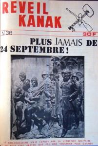 Photo 1 : La dernière couverture de Réveil Kanak en 1973. Depuis, l'orthographe a changé. Il est sous-titré par une maxime fanonienne : « Le colonialisme s'est imposé par la violence militaire et ne peut être abattu que par une violence plus grande » (Fanon 2001, p. 61) ; « Le colonialisme n'est pas une machine à penser, n'est pas un corps doué de raison. Il est la violence à l'état de nature et ne peut s'incliner que devant une plus grande violence » (ibid.), Archives du Centre culturel Jean-Marie Tjibaou.